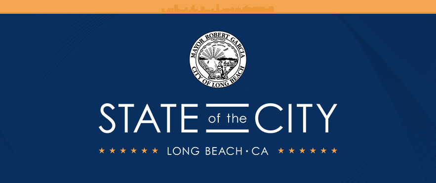 Long Beach State Of The City Set For January 13 Long Beach Post News