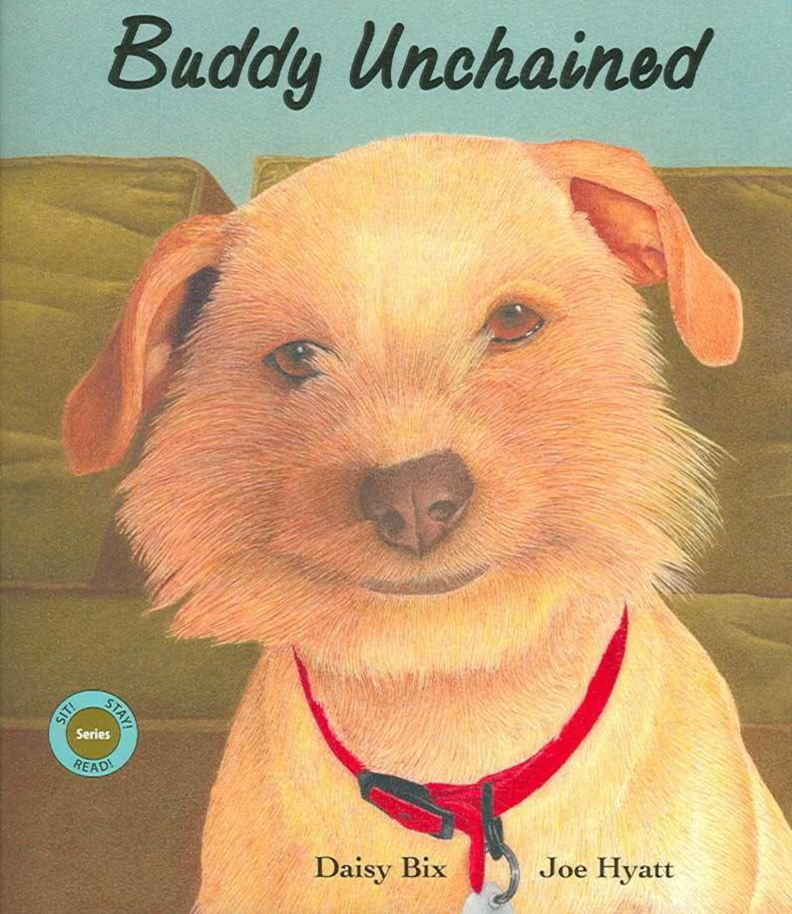 """Book titled """"Buddy Unchained,"""" with fuzz-faced dog wearing red collar seeming to smile outside the camera"""